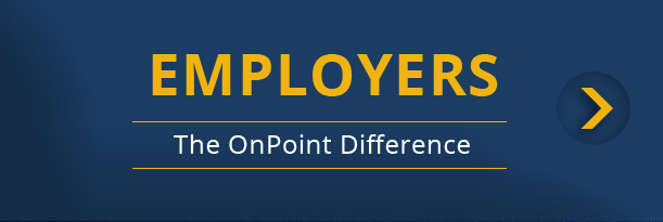 Employers - The OnPoint Difference
